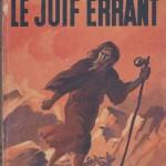 5 - Le Juif errant par Eugène Sue